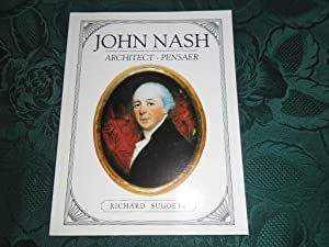 John Nash. Architect in Wales: Pensaer Yng Nghymru (In English and Welsh - Bilingual Edition)