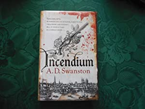 Incendium (SIGNED LIMITED 1st Edition)