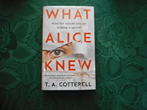 What Alice Knew (SIGNED LIMITED 1st Edition)