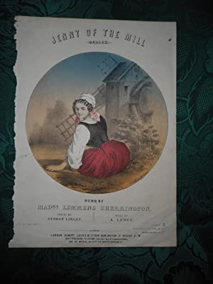 Jenny of the Mill. Ballad. with Full Colour Lithographic Cover by S. Rosenthal = Sheet Music COVE...