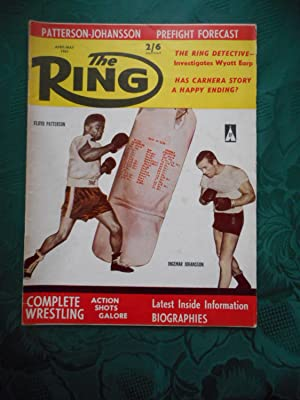 The Ring. World's Foremost Boxing Magazine. April 1961. Vol. XXXX. No. 3. (Floyd Patterson and In...