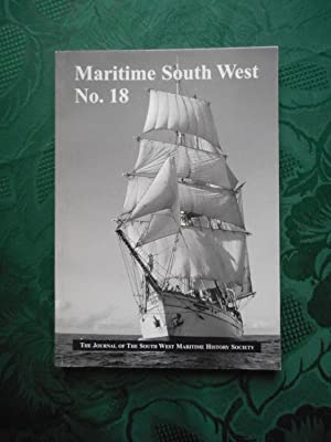 Maritime South West No.18 The Journal of the South West Maritime History Society