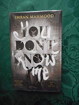 You Don't Know Me (SIGNED, LIMITED FIRST Edition)
