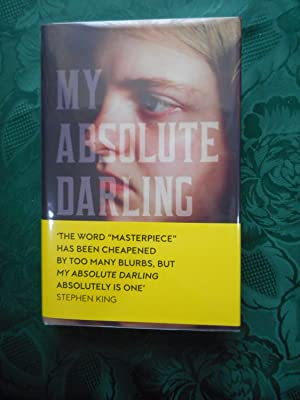 My Absolute Darling (SIGNED, LIMITED FIRST Edition)
