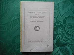 Hogarth Living Poets. No 17. A Broadcast Anthology of Modern Poetry