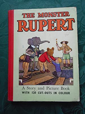 The MONSTER RUPERT. A Story and Picture Book with 120 Cut-Outs in Colour.