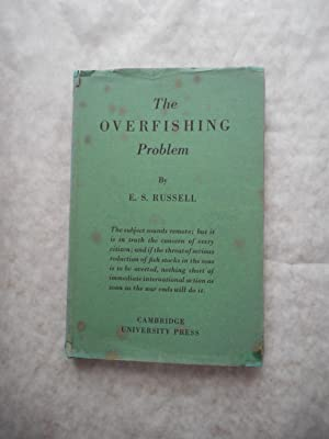 The Overfishing Problem. De Lamar Lectures. Delivered in the School of Hygiene of the John Hopkin...