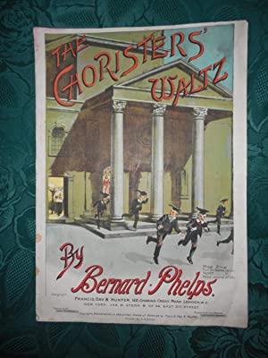 The Choristers' Waltz - Sheet Music Cover Plus Music, and 8 Separate Orchestra or Band Parts.