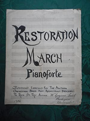 Restoration March. Original Manuscript Sheet Music. Composed Especially for the Alltwen Orchestra...
