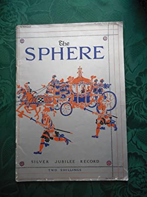 The Sphere - Silver Jubilee Record - Vol. CXLI No.1842. May 11, 1935.