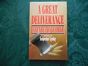 A Great Deliverance - SIGNED 1st Edition Copy