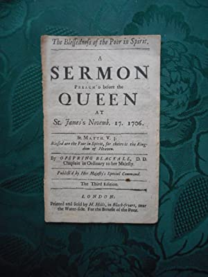 The Blessedness of the Poor in Spirit. A Sermon Preach'd before the Queen At St James's Novemb. 1...
