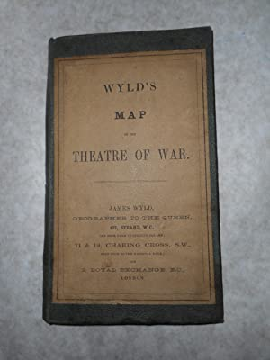 Wyld's Map of the Theatre of War. Wyld's Map of the North-Eastern Frontier of FRANCE Including Be...