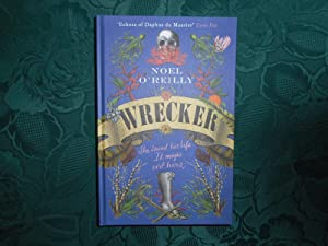 Wrecker (Signed, Numbered, Limited Edition) A Gripping Debut for Fans of Poldark and the Essex Se...