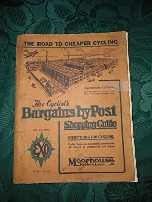 The Cyclist's Bargains by Post, Shopping Guide. Everything for Cycling. (Cycling Catalogue 1925 -...