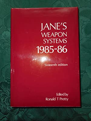 Jane's Weapon Systems 1985-86 16th Edition. An International Work of Reference on Modern Weapon D...