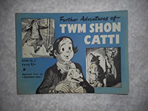 Further Adventures of Twm Shon Catti. Book No. 2