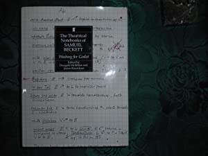 The Theatrical Notebooks of Samuel Beckett. Volume I. (Volume One). WAITING FOR GODOT