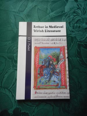 Arthur in Medieval Welsh Literature.