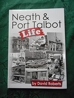Neath and Port Talbot Life Volume 13