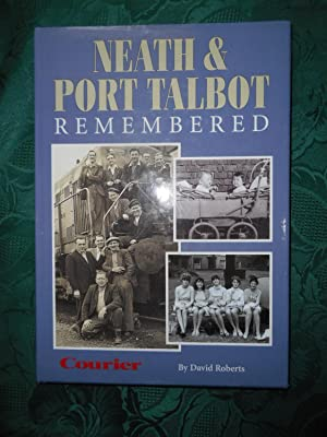 Neath and Port Talbot Remembered Volume 3