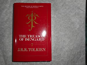 The Treason Of Isengard. The History of the Lord of the Rings, Part Two.
