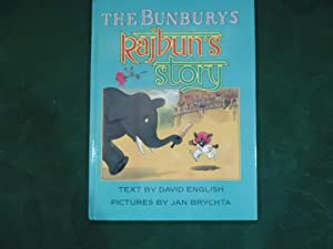 The Bunburys. Rajbun's Story - SIGNED COPY (By David Gower? )