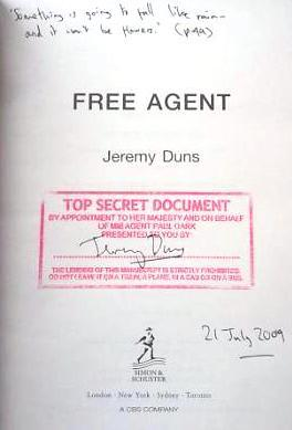 Free Agent Signed, Dated & Lined Uk 1st Ed HB: Duns Jeremy