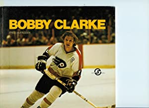 Bobby Clarke: McFadden, Fred