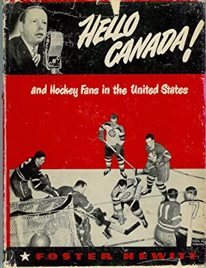Hello, Canada and hockey fans in the United States: Hewitt, Foster