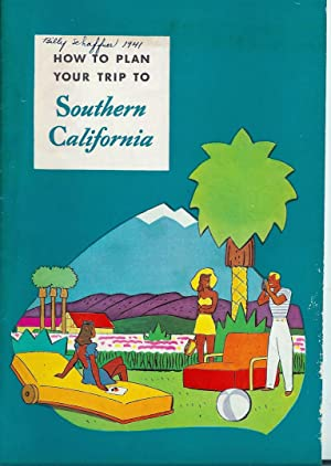 HOW TO PLAN YOUR TRIP TO SOUTHERN CALIFORNIA (Visit - DON'T STAY)