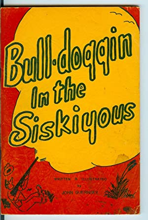 Bull-doggin' in the Siskiyous