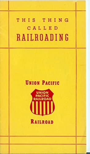 This Thing Called Railroading: Schauble, Peter L;