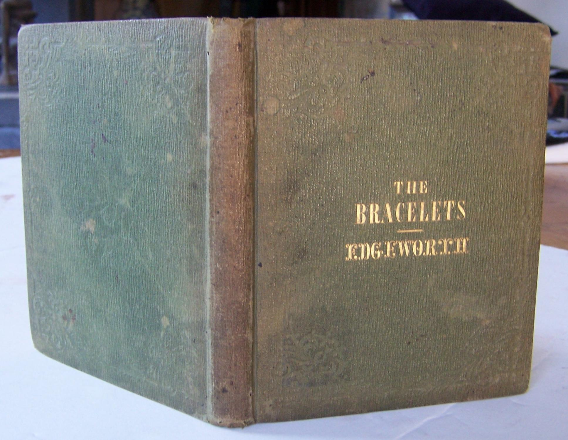 The_Bracelets,_or,_Amiability_and_Industry_Rewarded_Edgeworth,_Maria_[_]_[Hardcover]