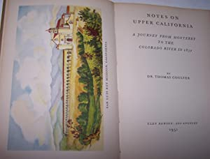 Notes on Upper California. A Journey from Monterey to the Colorado River in 1832