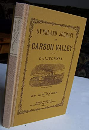 Overland Journey to Carson Valley & California