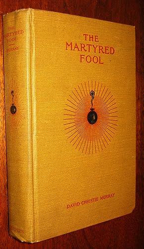 The Martyred Fool: Murray, David