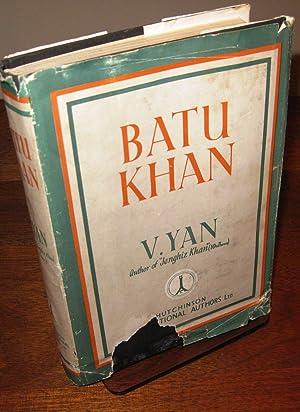 Batu Khan: Yan, V.