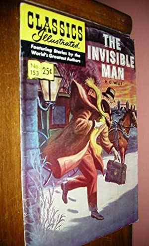 Classics Illustrated no.153 The Invisible Man: Wells, H.G.