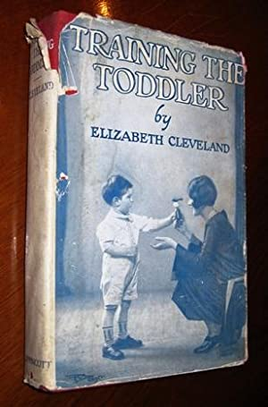 Training The Toddler: Cleveland, Elizabeth