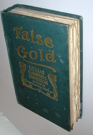 False Gold: Davidson, Lillias Campbell