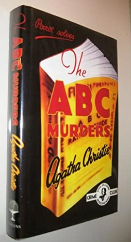 The A B C murders: Agatha Christie