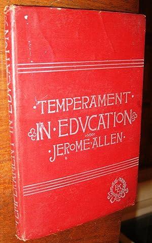 Temperament in Education: Jerome Allen
