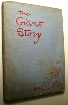 The Giant Story: Beatrice Schenk de Regniers; puictures by Maurice Sendak