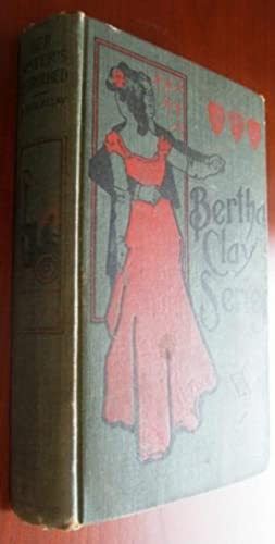 Bertha Clay Series: Her Sister's Betrothed and: Bertha M. Clay