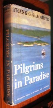 Pilgrims in Paradise: Frank Slaughter