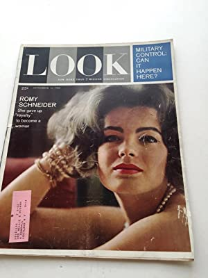 Look Magazine September 11, 1962 (Romy Schneider on cover) Military Control: Can It Happen Here by ...