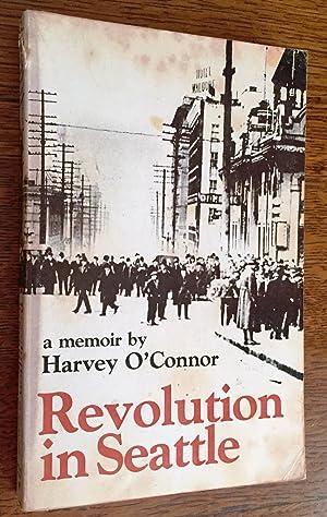 Revolution in Seattle: Harvey O'Connor