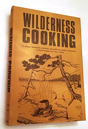 Wilderness Cooking: Berndt Berglund and