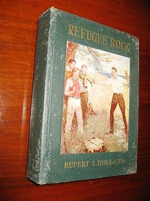 Refugee Rock: Rupert S. Holland